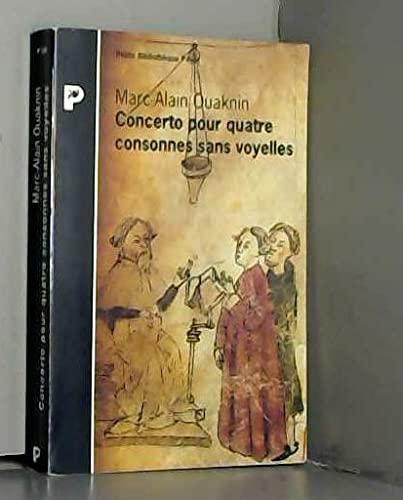 9782228891387: Concerto pour quatre consonnes sans voyelles : Au-del� du principe d'identit�