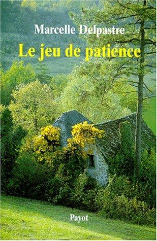 9782228891523: Le jeu de patience (Récits de vie/Payot) (French Edition)
