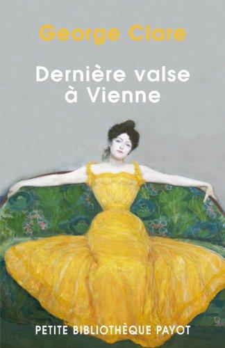 9782228891714: DERNIERE VALSE A VIENNE. : La destruction d'une famille 1842-1942