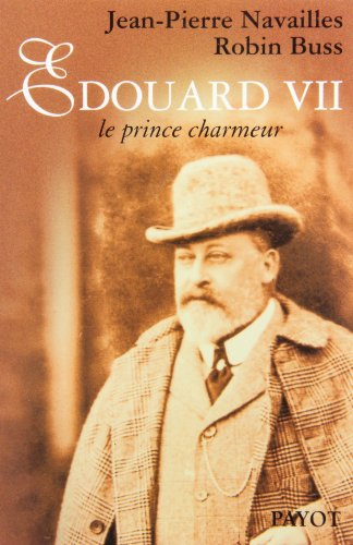 9782228892216: Edouard VII: Le prince charmeur (Collection Portraits intimes) (French Edition)