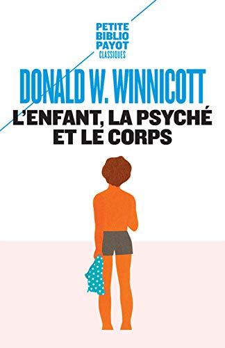 9782228892469: L'enfant, la psyché et le corps (Bibliothèque scientifique)