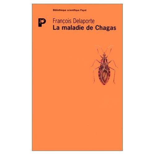 La maladie de chagas (French Edition): Delaport