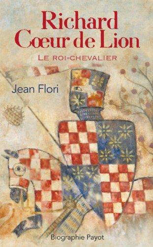 9782228892728: RICHARD COEUR DE LION. Le roi-chevalier