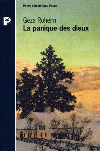La Panique des dieux (2228892939) by Géza Róheim