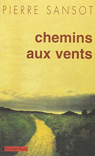 9782228893350: Chemins aux vents (Manuels Payot) (French Edition)