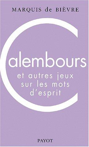 9782228893411: Calembours et autres jeux sur les mots d'esprit (French Edition)