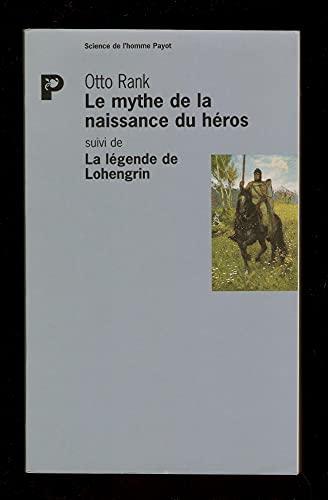 9782228893459: Le Mythe de la naissance du héros, suivi de