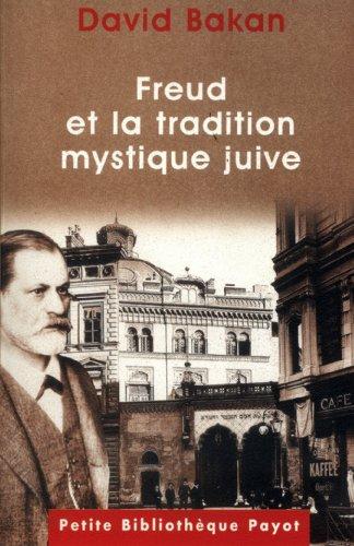 9782228893749: Freud et la tradition mystique juive