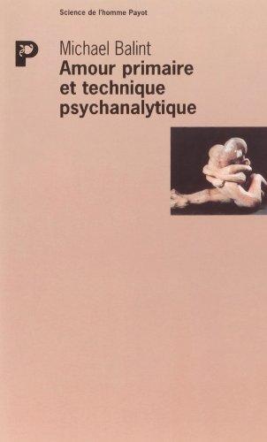 9782228893947: amour primaire et technique psychanalytique