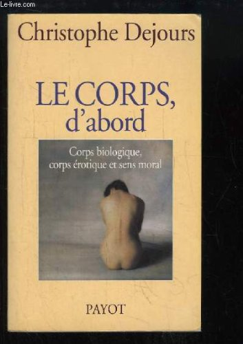 9782228893978: Le corps, d'abord