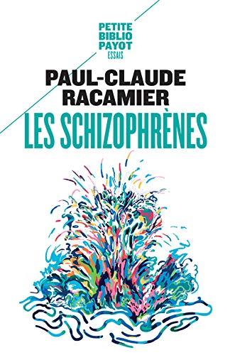 SCHIZOPHRENES -LES-: RACAMIER PAUL CLAUDE