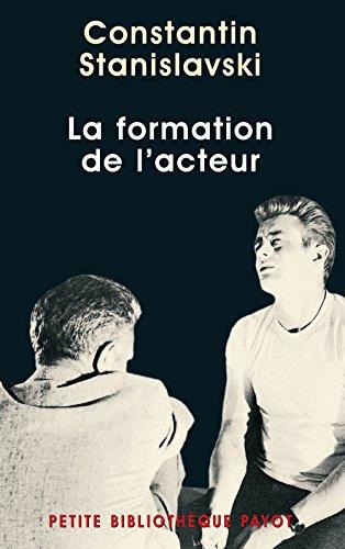 La formation de l'acteur (Petite Bibliothèque Voyageurs): Constantin Stanislavski