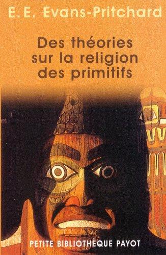 9782228894548: des théories sur la religion des primitifs