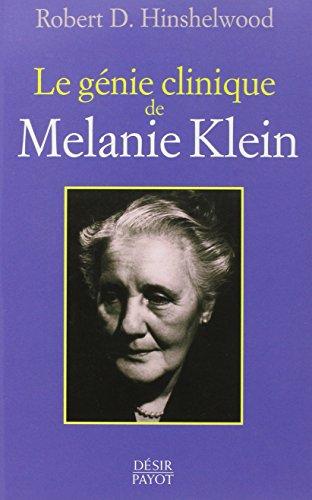 GENIE CLINIQUE DE MELANIE KLEIN -LE-: HINSHELWOOD ROBERT D