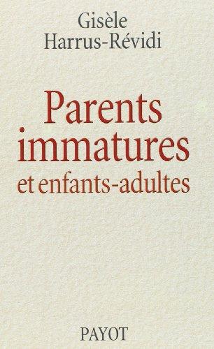 9782228894883: Parents immatures et enfants-adultes (Payot Psych.)