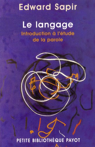 9782228894906: Langage, introduction � l'�tude de la parole