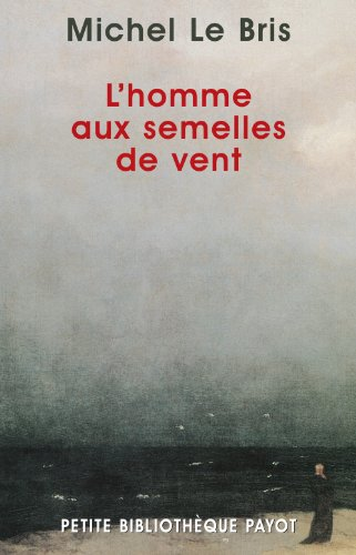 HOMME AUX SEMELLES DE VENT (L'): LE BRIS MICHEL