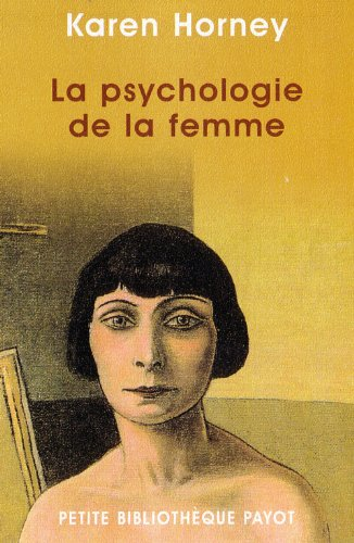 La Psychologie de la femme (2228895067) by Karen Horney; Harold Kelman; Georgette Rintzler