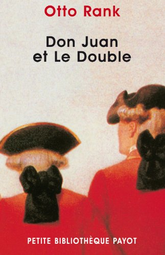 DON JUAN ET LE DOUBLE: RANK OTTO