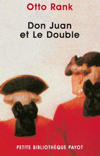 Don Juan et le Double: Otto Rank