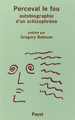 9782228895262: Perceval le fou : Autobiographie d'un schizophrène