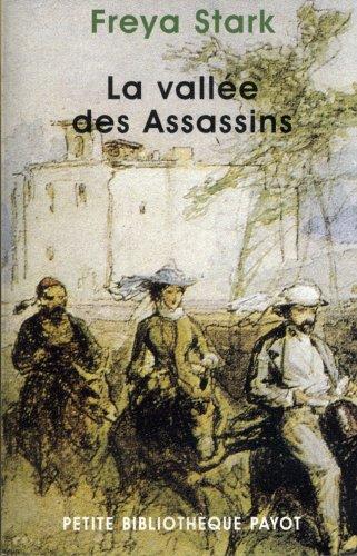 La Vallée des assassins (2228895598) by Stark, Freya; Metzger, M.; Coleman, Yves
