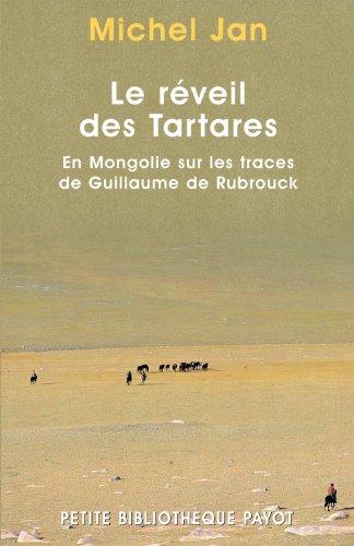 9782228895835: Le Réveil des tartares : En Mongolie sur les traces de Guillaume de Rubrouck