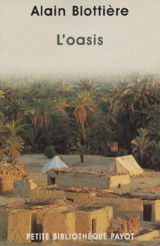 L'Oasis: Alain Blottià re