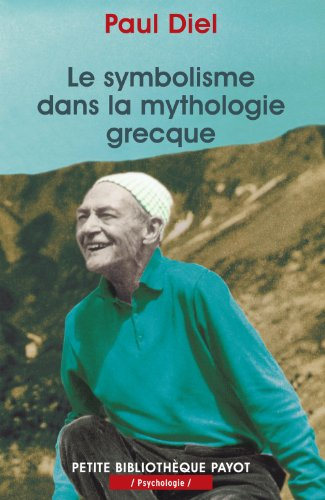 9782228896061: Le symbolisme dans la mythologie grecque (Petite Bibliothèque Payot)