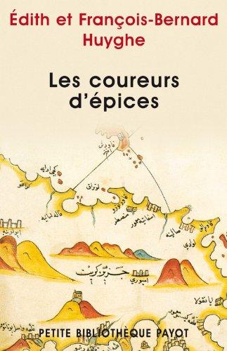 9782228896108: Les coureurs d'épices (Petite Bibliothèque Voyageurs)