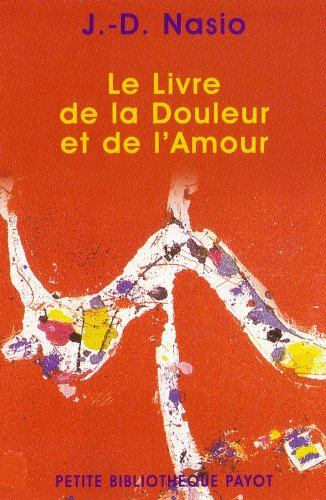 9782228896436: Le livre de la douleur et de l'amour