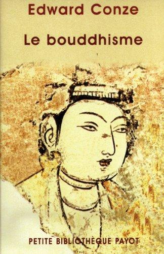 Le bouddhisme (Petite bibliothèque payot) (French Edition): Conze, Edward