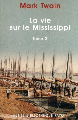 9782228897471: La Vie sur le Mississippi, tome 2