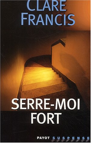 Serre-moi fort: Francis, Clare