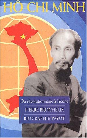 9782228897952: Hô Chi Minh : Du révolutionnaire à l'icône