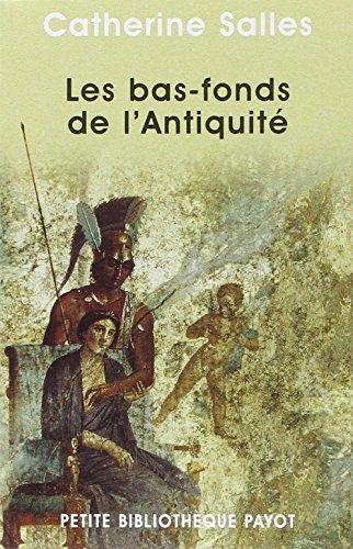 9782228898171: Bas-fonds de l'Antiquité (Les) [nouvelle édition]