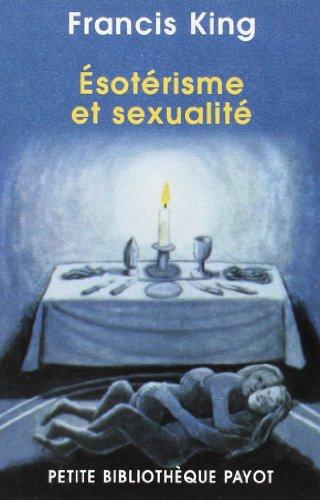 9782228898560: Ésotérisme et sexualité