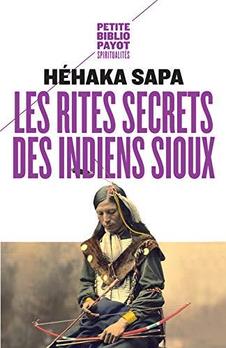 9782228899284: Les rites secrets des Indiens sioux (Petite Bibliothèque Payot)