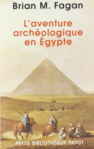 9782228899451: L'aventure archéologique en egypte (Petite Bibliothèque Payot)
