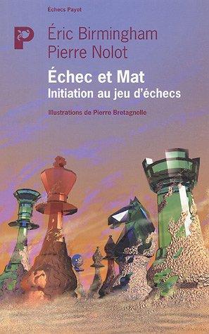 Echec et Mat : Initiation au jeu