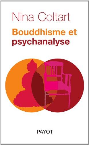 9782228900140: Bouddhisme et psychanalyse