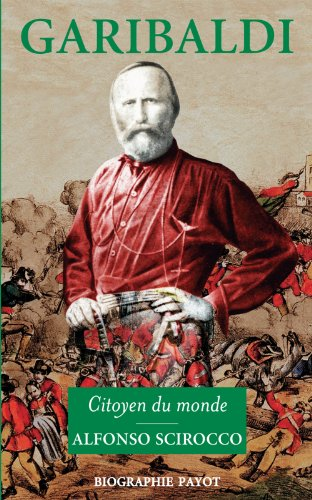 9782228900195: Garibaldi : Citoyen du monde