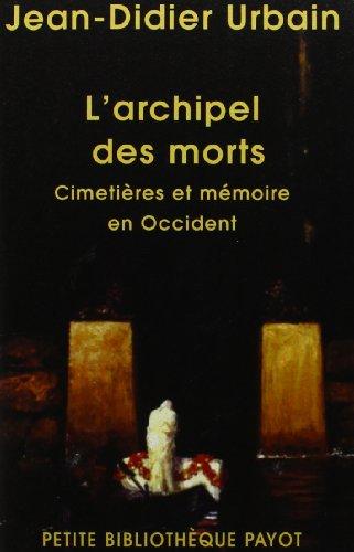 9782228900249: L'archipel des morts (French Edition)