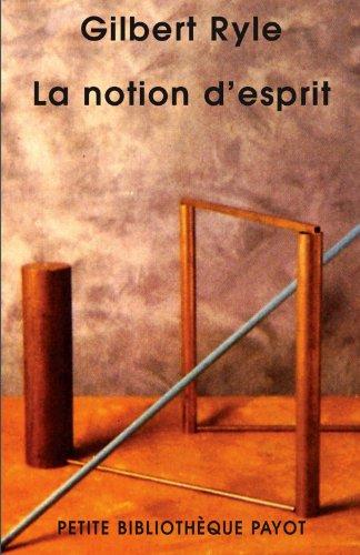 9782228900256: La notion d'esprit - pbp n 568 (Petite Bibliothèque Payot)
