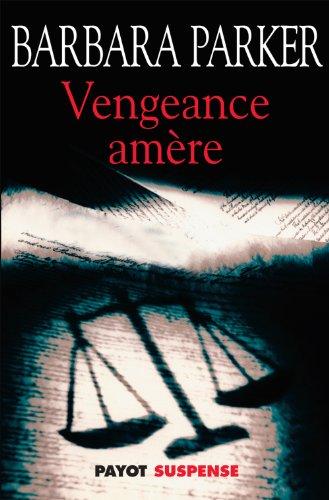 9782228900362: Vengeance amère