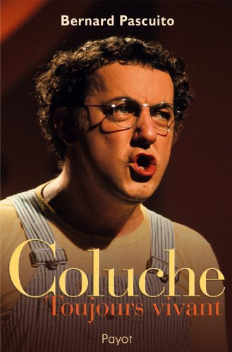 9782228900973: Coluche (French Edition)