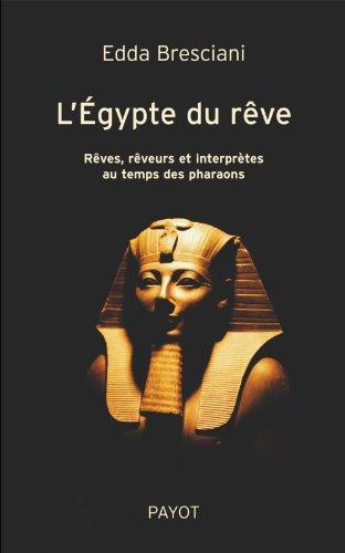 9782228901055: L'Egypte du rêve (French Edition)