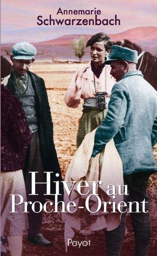 9782228901086: Hiver au Proche-Orient : Journal d'un voyage