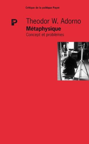 """""""métaphysique ; concept et problèmes"""": Theodor-W Adorno"""