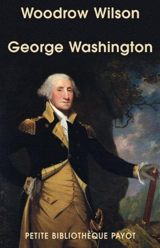 George Washington (French Edition): Wilson, Woodrow